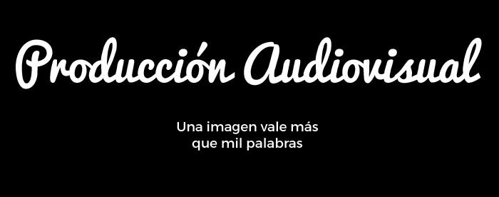 Banner Produccion audiovisual