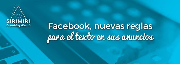 Facebook, nuevas reglas para el texto en sus anuncios